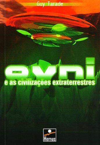 Ovni e as Civilizações Extraterrestres