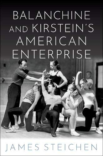 Image of Balanchine and Kirstein's American Enterprise