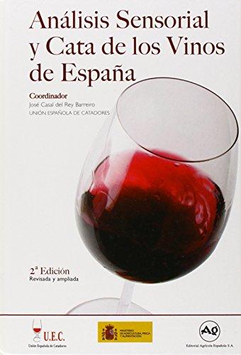 Libro: ANALISIS SENSORIAL Y CATA DE LOS VINOS DE ESPAÑA. ISBN: 9788485441600 - CATA DE VINOS - Libro