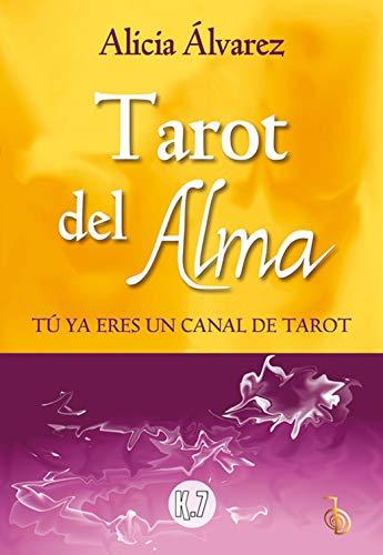 Tarot Del Alma: Tú ya eres un canal de tarot