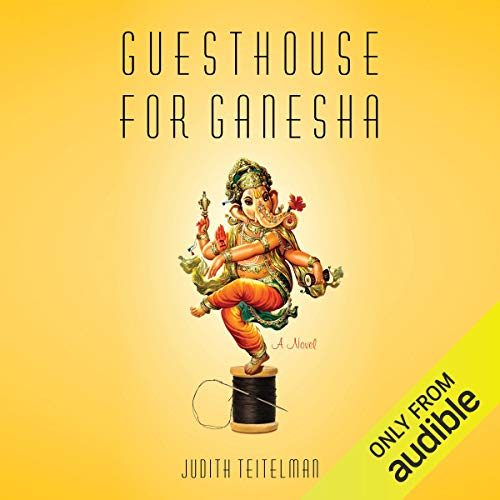 Guesthouse for Ganesha     A Novel              By:                                                                                                                                 Judith Teitelman                               Narrated by:                                                                                                                                 Fajer Al-Kaisi,                                                                                        Soneela Nankani                      Length: 11 hrs and 55 mins     Not rated yet     Overall 0.0