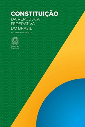 Constituição da República Federativa do Brasil: 56ª edição do Texto Constitucional