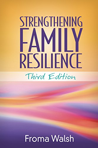Strengthening Family Resilience Third Edition