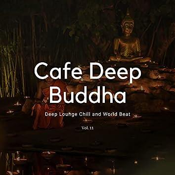 Cafe Deep Buddha - Deep Lounge Chill And World Beat, Vol. 11
