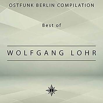 Ostfunk Berlin Compilation - Best of Wolfgang Lohr