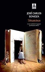 Tétraméron - Les contes de Soledad de José Carlos Somoza
