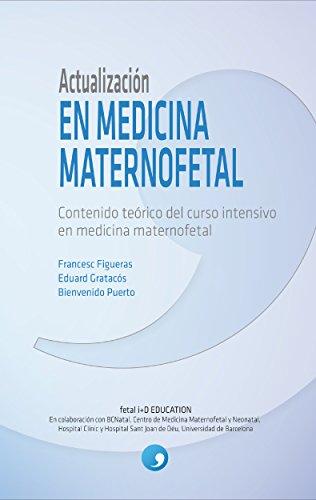 Actualización en Medicina Maternofetal: Contenido teórico del curso intensivo...
