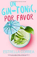 Mejor Un Gin Tonic Por Favor de 2020 - Mejor valorados y revisados