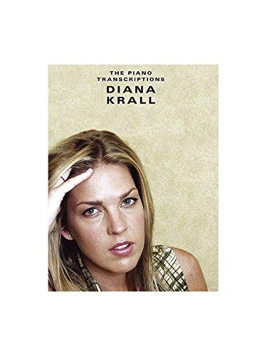Diana Krall: The Piano Transcriptions. Für Klavier, Gesang & Gitarre(mit Griffbildern)