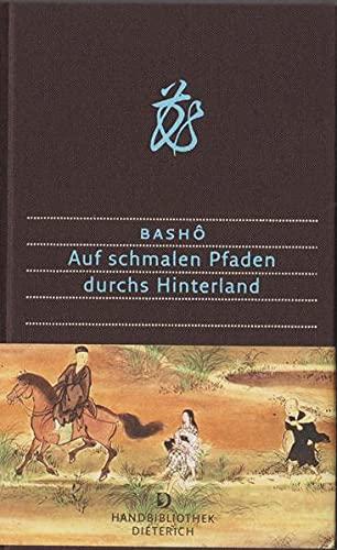 Auf schmalen Pfaden durchs Hinterland (Handbibliothek Dieterich)