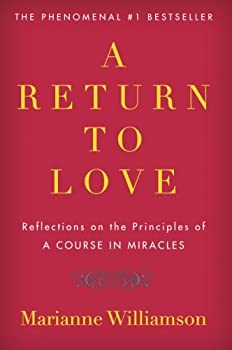 """Paperback A Return to Love: Reflections on the Principles of """"A Course in Miracles"""" Book"""