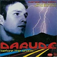 Before the Storm by Darude (2006-01-01)