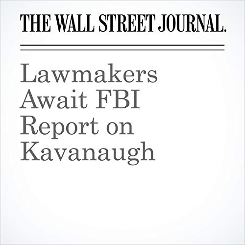 Lawmakers Await FBI Report on Kavanaugh copertina