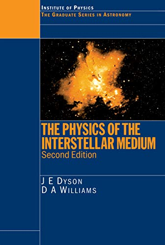 The Physics of the Interstellar Medium (Series in Astronomy and Astrophysics) (English Edition)