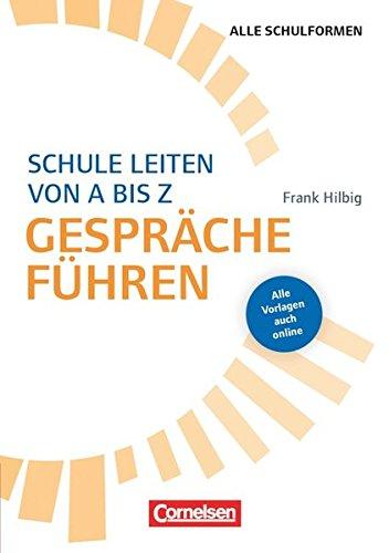Schulmanagement: Schule leiten von A bis Z - Gespräche führen: Buch mit Kopiervorlagen über Webcode