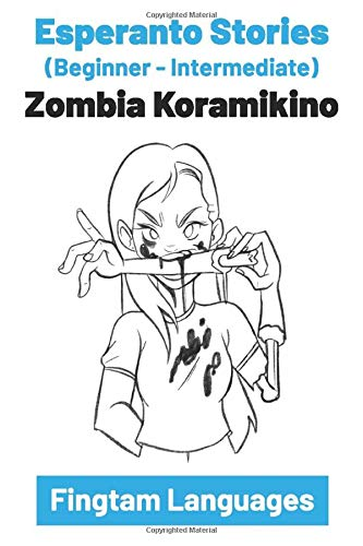 Esperanto Stories: Zombia Koramikino (Paperback)