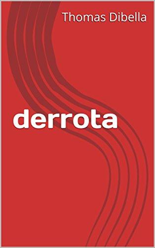 derrota (Portuguese Edition)