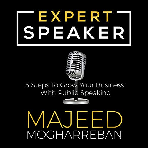 Expert Speaker: 5 Steps to Grow Your Business with Public Speaking cover art