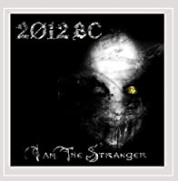 I Am the Stranger