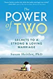Image of The Power of Two: Secrets to a Strong and Loving Marriage