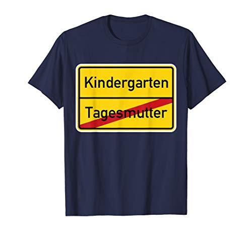 Ortsschild Tagesmutter Kindergarten zum Abschied Tageskind T-Shirt