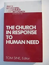 The church in response to human need (I will build my church)