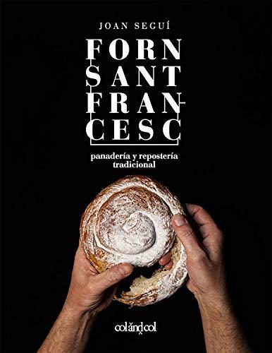 Forn Sant Francesc. Panadería y repostería tradicional (2) (Cocina de autor)