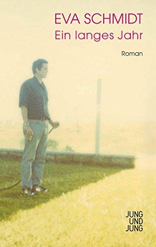 Ein langes Jahr: Roman
