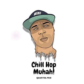 Chill Hop Muhah