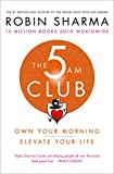 The 5 AM Club: Own Your Morning. Elevate Your Life. (English Edition)...