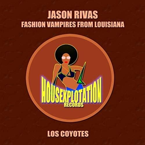 Jason Rivas & Fashion Vampires from Louisiana