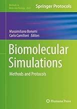 Biomolecular Simulations: Methods and Protocols (Methods in Molecular Biology)