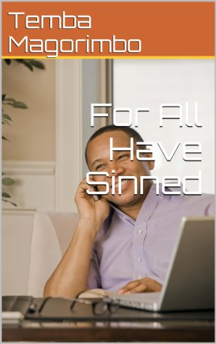 Book: For All Have Sinned by Temba Magorimbo