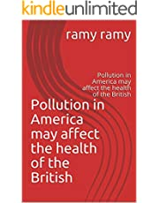 Pollution in America may affect the health of the British: Pollution in America may affect the health of the British (3)