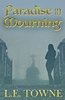 Paradise in Mourning