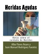 Heridas Agudas: Volume 1 (Notas sobre el cuidado de Heridas)