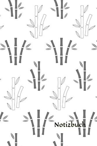 Notizbuch: Bambus Notizbuch | 6x9 Zoll DIN A5 | 120 Seiten Punktraster | Pflanzen Notizheft |Bambusmuster Tagebuch | Garten Notebook