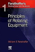 1. Forsthoffer's Rotating Equipment Handbooks: Fundamentals of Rotating Equipment
