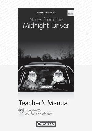 Cornelsen Senior English Library. Literatur. Ab 10. Schuljahr. Notes from the Midnight Driver. Teacher's Manual mit Audio-CD