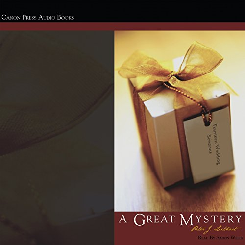 A Great Mystery: Fourteen Wedding Sermons audiobook cover art