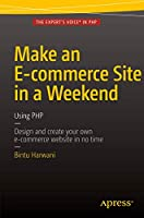 Make an E-commerce Site in a Weekend: Using PHP