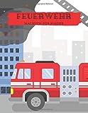 Feuerwehr Malbuch für Kinder: 22 einzigartige Feuerwehr Ausmalbilder für...