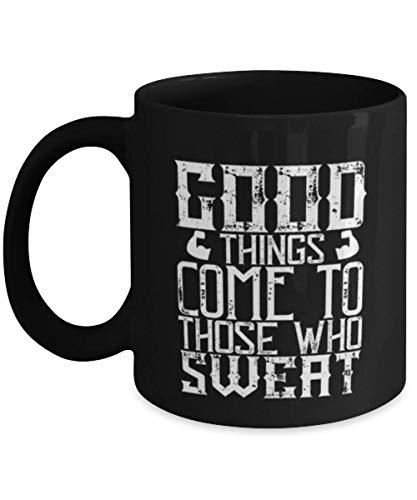 N\A Taza de café Divertida de Fitness - Las Cosas Buenas Les Vienen a los Que Sudan - Negro 11oz