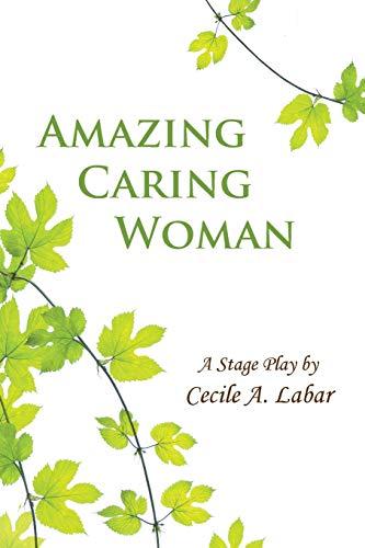 Amazing Caring Woman