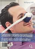 Sedazione cosciente con protossido di azoto nello studio odontoiatrico