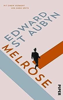Melrose (Melrose-Saga) (German Edition) by [Edward St Aubyn, Dirk van Gunsteren, Ingo Herzke, Sabine Hübner, Frank Wegner]