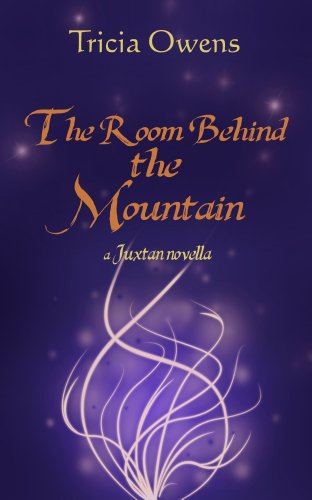 The Room Behind the Mountain (Juxtan standalone novella) (English Edition) PDF Books