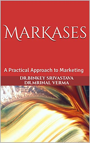 MarKases: A Practical Approach to Marketing (English Edition)