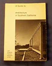 A guide to architecture in Southern California