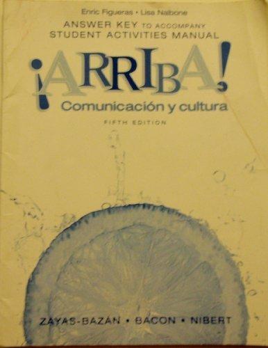 Arriba! Comunicacin Y Cultura: Student Activities Manual
